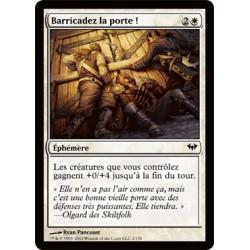 Blanche - Barricadez la porte ! (FOIL C) [DKA]