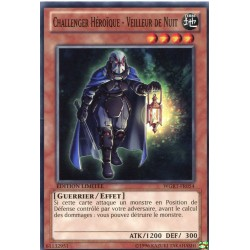 Challenger Héroïque - Veilleur De Nuit (C) [WGRT]