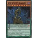 D/D Savant Galilée (C) [MP16]
