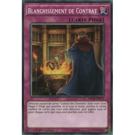 Blanchissement de Contrat (C) [MP16]