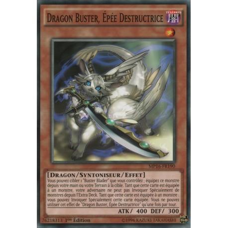 Dragon Buster, Épée Destructrice (C) [MP16]