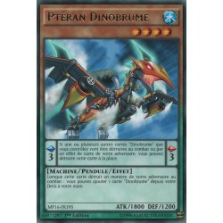 Ptéran Dinobrume (R) [MP16]