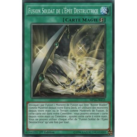 Fusion Soldat de l'Épée Destructrice (C) [MP16]