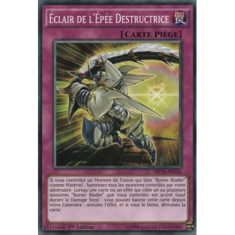 Eclair de l'Épée Destructrice (C) [MP16]