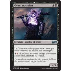 Noire - Géant noctefeu (U) [M15] FOIL