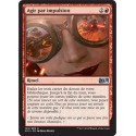 Rouge - Agir par impulsion (U) [M15] FOIL