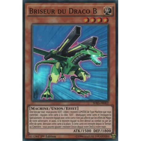 Briseur Du Draco B (SR) [SDKS]