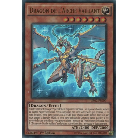 Dragon de l'Arche Vaillant (UR) [SR02]