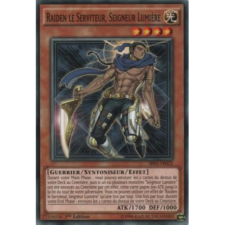 Raiden le Serviteur, Seigneur Lumière (C) [SR02]