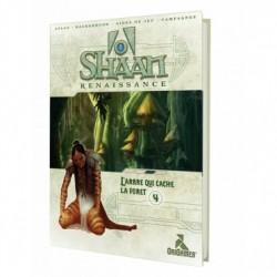 Shaan Renaissance - #04 L'Arbre qui Cache la Forêt
