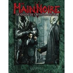 Vampire : la Mascarade La Main Noire - le Guide de la Tal'Mahe'Ra