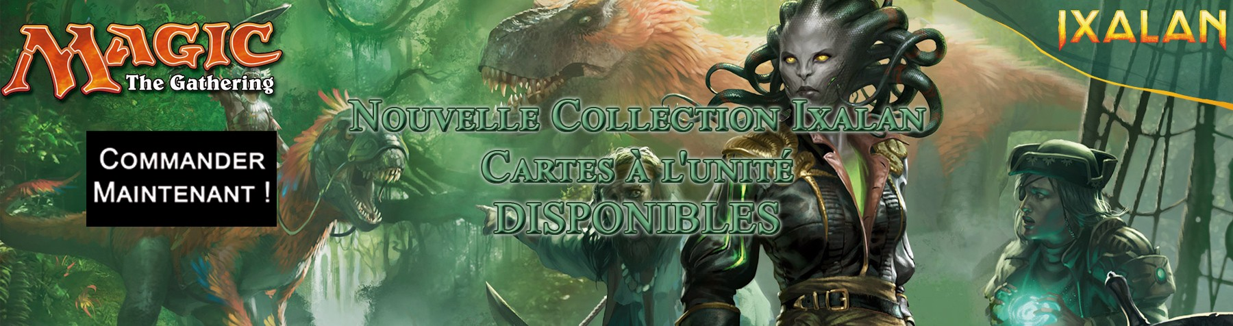 Nouvelle collection Ixalan Magic The Gathering