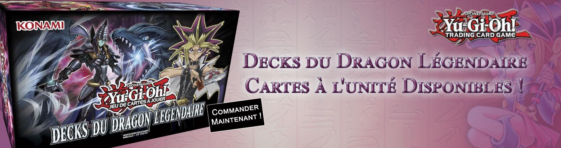 Yu-Gi-Oh! Decks du Dragon Légendaire