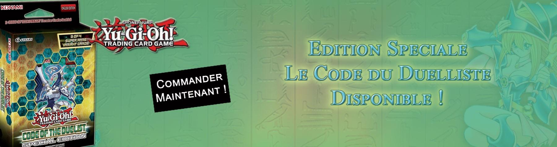 Yu-Gi-Oh ! Edition Spéciale Le Code du Duelliste