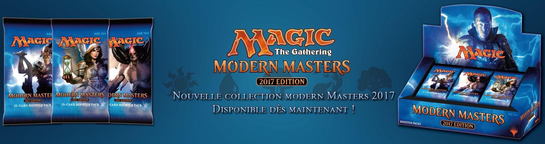 Sortie de la nouvelle collection Modern Masters 2017 de Magic The Gathering