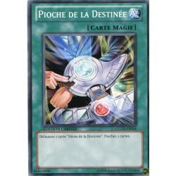 Pioche de la Destinée (C) [GOLD3]