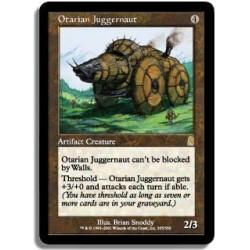 Artefact - Djaggernaut otarian (R)