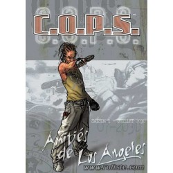 Cops - Saison 1 - Amitiés de Los Angeles