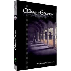 Les Ombres d'Esteren : 03 Le Monastère de Tuath