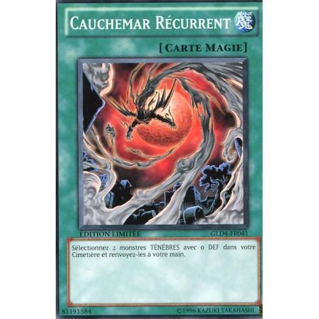 Cauchemard Récurrent (C) [GOLD4]