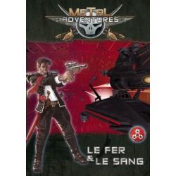 Metal Adventures : Le Fer et le Sang