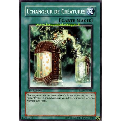 Echangeur de Créatures (C)