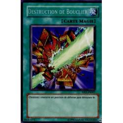 Destruction de Bouclier (Secret Rare)