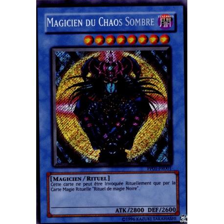 Magicien du Chaos Sombre (Secret Rare)