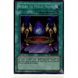 Rituel de Magie Noire (Secret Rare)