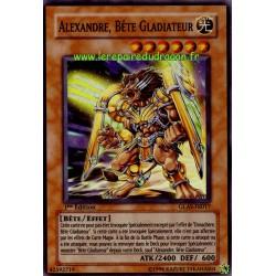 Alexandre, Bête Gladiateur (SR)