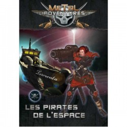 Metal Adventures : Les Pirates de l'Espace