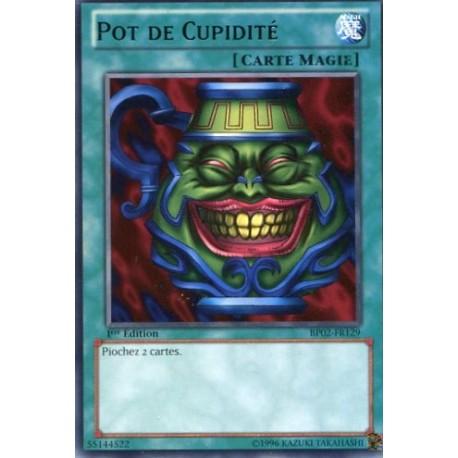 Pot de Cupidité (R) [BP02]