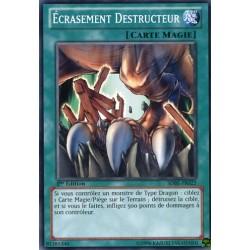 Ecrasement Destructeur (C) [SDBE]