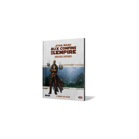 Aux Confins de l'Empire - Horizons Lointains - Star Wars