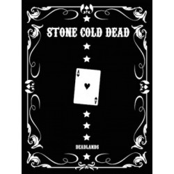 Deadlands - Reloaded Stone Cold Dead Collector