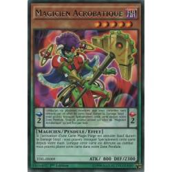 Yugioh - Magicien Acrobatique (R) [TDIL]
