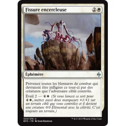 Blanche -  Fissure encercleuse (U) [BFZ]