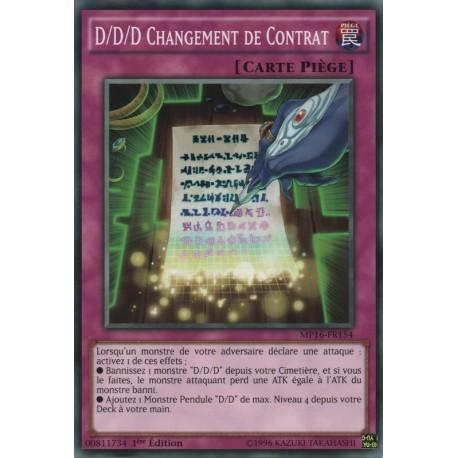 D/D/D Changement de Contrat (C) [MP16]
