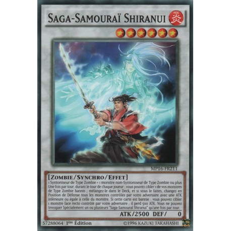 Saga-Samouraï Shiranui (C) [MP16]
