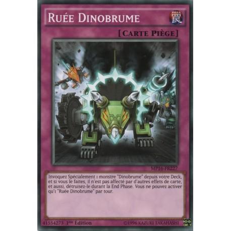 Ruée Dinobrume (C) [MP16]