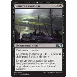 Noire - Goudron caustique (U) [M15] FOIL