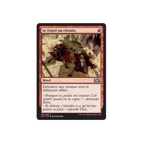 Rouge - Se frayer un chemin (C) [M15] FOIL