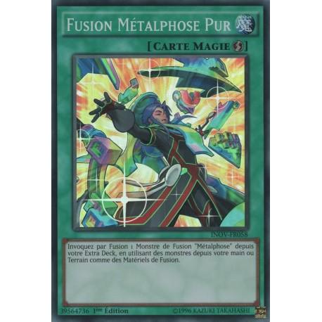 Fusion Métalphose Pur (SR) [INOV]