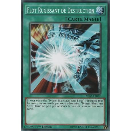 Flot Rugissant De Destruction (C) [SDKS]