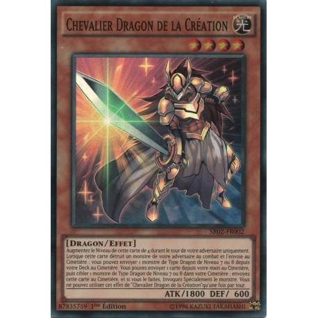 Chevalier Dragon de la Création (SR) [SR02]