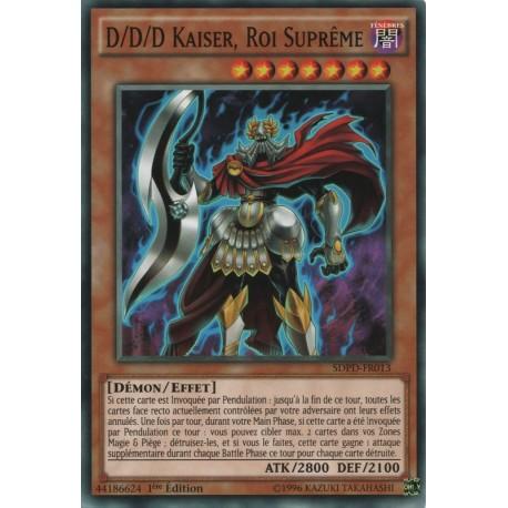 D/d/d Kaiser, Roi Suprême (C) [SDPD]
