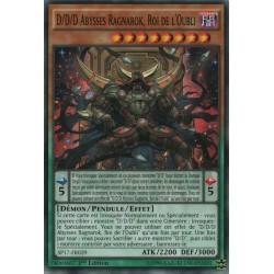 Yugioh D/D/D Abysses Ragnarok, Roi de l'Oubli (C) [SP17]