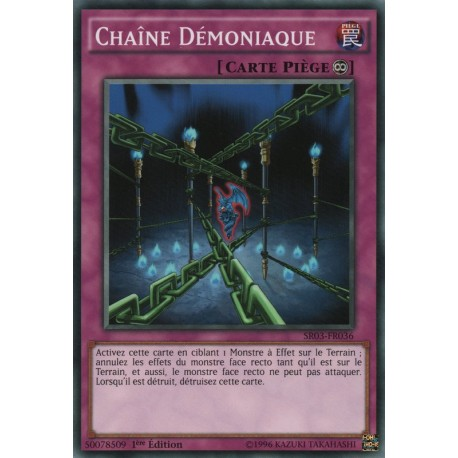 Chaîne Démoniaque  (C) [SR03]