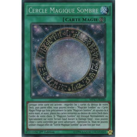 Yugioh - Cercle Magique Sombre (STR) [MP17]