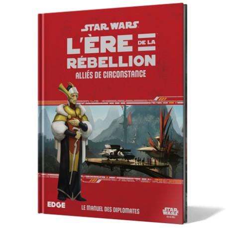 L'Ere de la Rebellion - Alliés de Circonstance - Star Wars